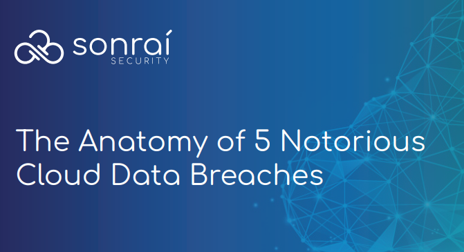The anatomy of 5 Notorious Cloud Data Breaches