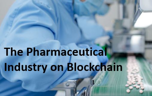 The pharmaceutical industry on blockchain