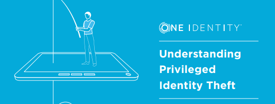 Understanding Privileged Identity Theft